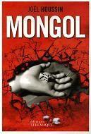 Mongol / Joël Houssin