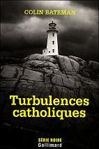 Turbulences catholiques / Colin Bateman