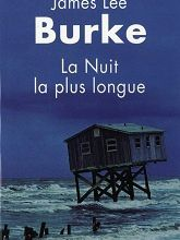 La nuit la plus longue / James Lee Burke