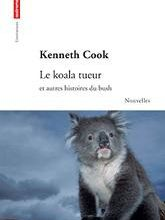 Le koala tueur / Kenneth Cook