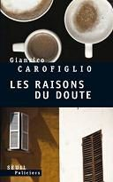 Les Raisons du doute / Gianrico Carofiglio
