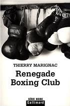 Renegade Boxing Club / Thierry Marignac