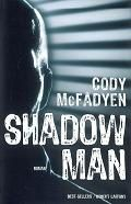 Shadow Man / Cody McFadyen