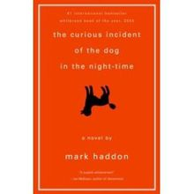 The curious incident of the dog in the night-time (le curieux incident du chien pendant la nuit) - Mark Haddon