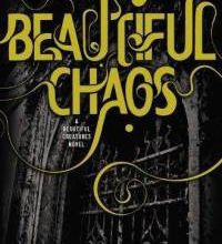 Beautiful Chaos (18 lunes) - Kami Garcia / Margaret Stohl