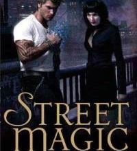 Street Magic (Magie urbaine) - Caitlin Kittredge