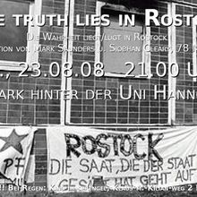 """The Truth Lies In Rostock - Die Wahrheit liegt/ lügt in Rostock"""