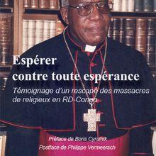Paul Kagame a assassiné l'archevêque congolais Christophe Munzihirwa