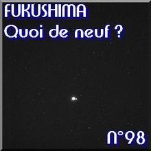 FUKUSHIMA - 1er Juillet 2011 - Quoi de neuf N°98 - nucléaire et énergies renouvelables - NATURE(S)