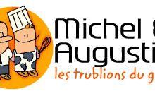 Michel et Augustin : les trublions du goût!