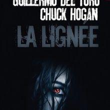 [Littérature] La Lignée et La Chute de Guillermo Del Toro et Chuck Hogan