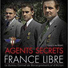 Le BCRA et les agents secrets de la France libre, vus par Pascal Lepautremat