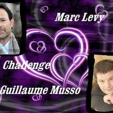 Challenge Guillaume Musso/Marc Levy