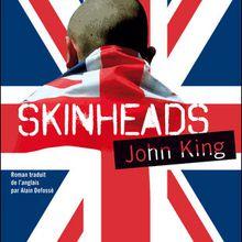 Skinheads, de John King