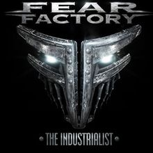 "Fear Factory: pochette et tracklisting de ""The Industrialist"""