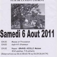 Castellet ST Cassien fête de la St Laurent le 6 aout
