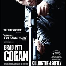 Critique Ciné : Cogan - Killing Them Softly, médiocre polar...