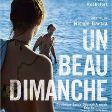 Critique Ciné : Un Beau Dimanche, blessure du passé