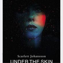 Critique Ciné : Under the Skin, sous la peau