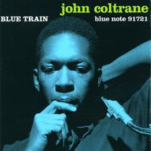 "John Coltrane, ""Blue train"""