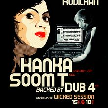 KANKA / SOOM T / DUB4 / WICKED SESSION