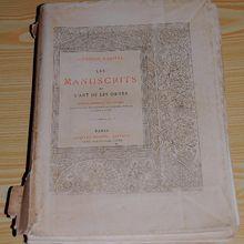 """Le livre """"les manuscrits et l'art de les orner"""" de 1893"""