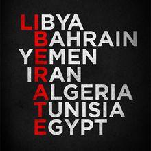 Liberate Libya, Bahrain, Yemen, Iran, Algeria, Tunisia, Egypt ...