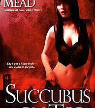 Succubus on Top (Succubus Nights) - Richelle Mead