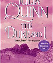 The Duke and I (Daphné et le duc) - Les Bridgerton 1 - Julia Quinn