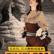 Timeless - The Parasol Protectorate #5 - Gail Carriger