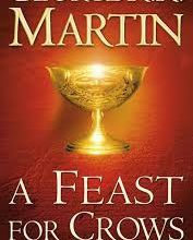 A Feast for Crows (Game of thrones - intégrale 4) - George R. R. Martin