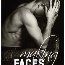Making faces - Amy Harmon
