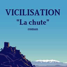 Vicilisation - la chute de Chris Antone