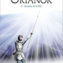 Orianor - Esclaves de So'Rah tome 2 de Jean Avril