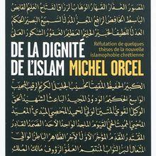 Aux sources de l'islamophobie contemporaine (Dominique Grenier)