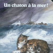 Un chaton à la mer ! de Ruth Brown