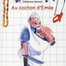 Au cochon d'Emile, Stéphane Henrich