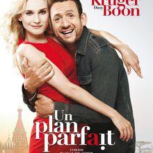 Un plan parfait : la nouvelle comédie romantique avec Diane Kruger et Dany Boon!