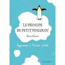 J'ai lu et je partage avec vous... #23 - « Le Principe du Petit Pingouin »