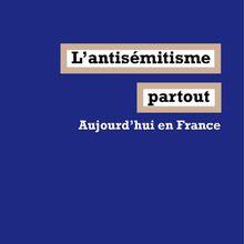 L'antisémitisme partout (Alain Badiou et Éric Hazan)