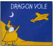 dragon vole