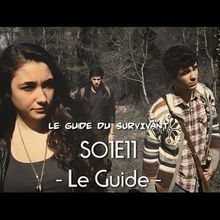 "Le Guide du Survivant - S01E11 ""Le Guide"""