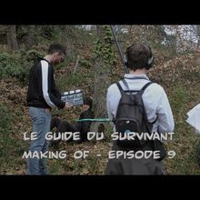 Le Guide du Survivant: S01E09 Making Of