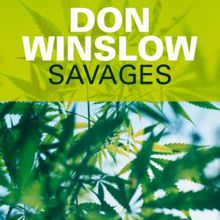 Savages / Don Winslow