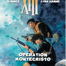 XIII tome 15 : Operation Montecristo