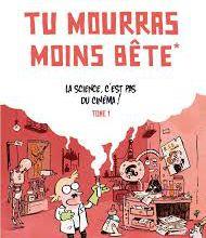Tu mourras moins bête (mais tu mourras quand même) - Marion Montaigne