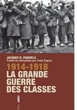 1914 - 1918, la guerre des classes