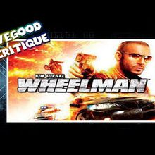 DIRECTION BARCELONE !!!!! - Wheelman - Lovegood Critique #57