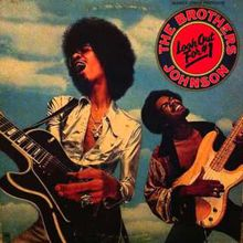Get the Funk Outta My Face - Brothers Johnson