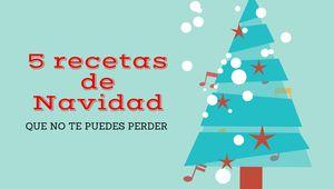 5 recetas de navidad #navidad #dulce #feliz